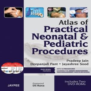 Atlas of Practical Neonatal and Pediatric Procedures