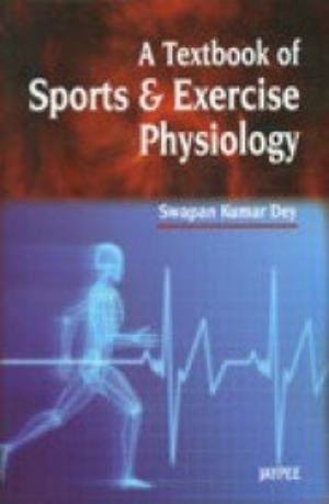 A Textbook of Sports & Exercise Physiology