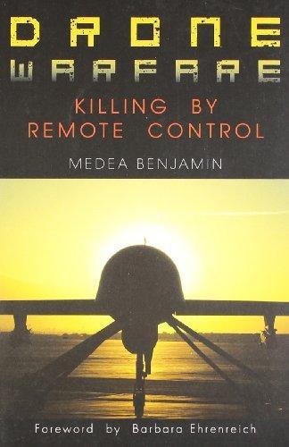 Drone Warfare : Killing By Remote Control