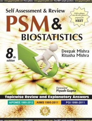 Self Assessment and Review of PSM and Biostatistics