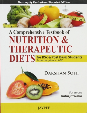 A Comprehensive Textbook of Nutrition & Therapeutic Diets