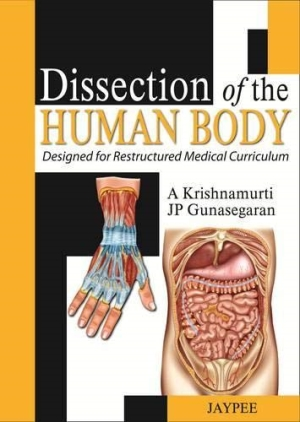 Dissection of the Human Body: Designed for Restructured Medical Curriculum