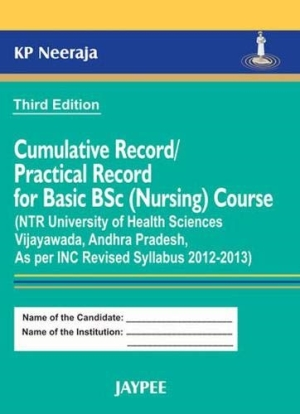 Cumulative Record/Practical Record for Basic B.Sc. (Nursing) Course