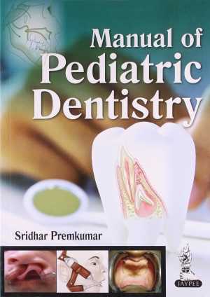Manual of Pediatric Dentistry