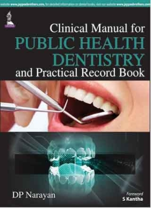 Clinical Manual for Public Health Dentistry and Practical Record Book