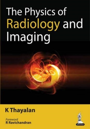 The Physics of Radiology and Imaging
