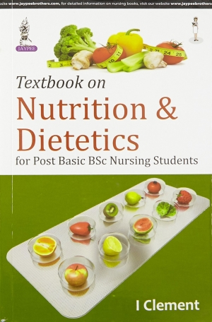 Textbook on Nutrition and Dietetics for Post Basic BSc Nursing Students