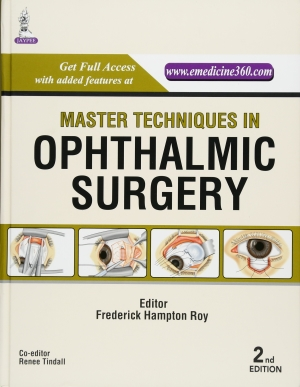 Master Techniques in Ophthalmic Surgery