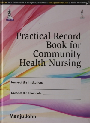 Practical Record Book for Community Health Nursing