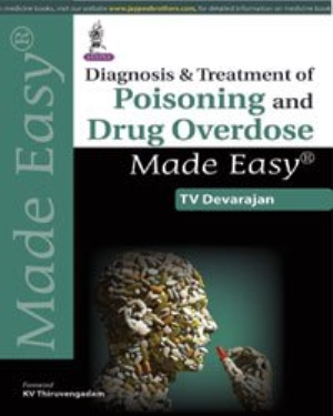 Diagnosis and Treatment of Poisoning and Drug Overdose Made Easy