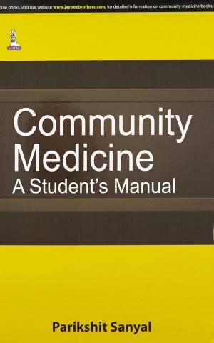 Community Medicine: A Student Manual