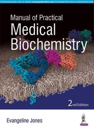 Manual of Practical Medical Biochemistry