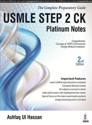USMLE Step 2 CK Platinum Notes: The Complete Preparatory Guide