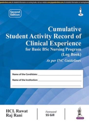 Cumulative Student Activity Record of Clinical Experience for Basic BSc Nursing Program (Log Book)