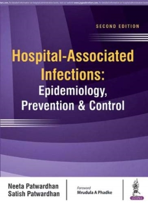 Hospital-Associated Infections: Epidemiology, Prevention & Control