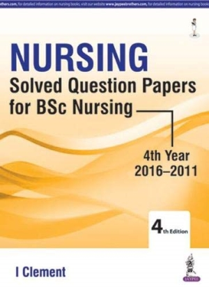 Nursing Solved Question Papers for BSc Nursing