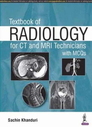 Textbook of Radiology for CT and MRI Technicians with MCQs