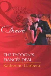 The Tycoon`s Fianc