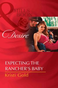 Expecting The Rancher`s Baby?