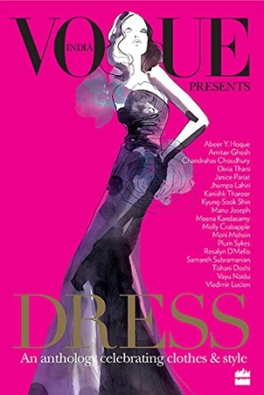 Dress` An Anthology Celebrating Clothes and Style