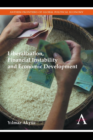 Liberalization Financial Instability and Economic Development
