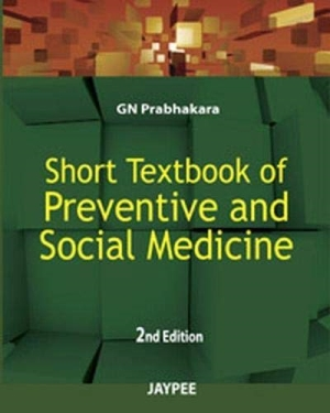 Short Textbook of Preventive and Social Medicine