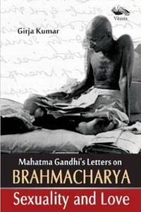 Mahatma Gandhi`s Letter on Brahamacharya