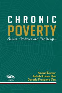 CHRONIC PROVERTY: Issues, policies and Challenges