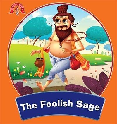 The Foolish Sage : Panchatantra Stories