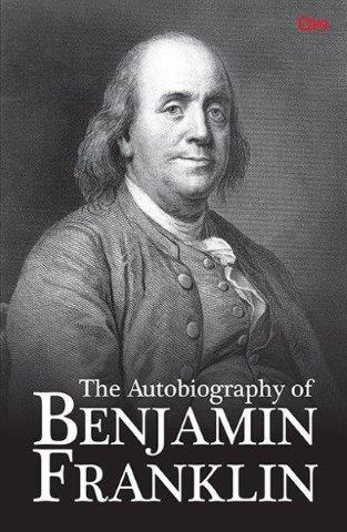 Benjamin Franklin Autobiography Book