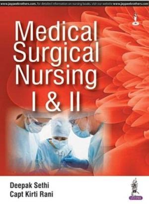 Medical Surgical Nursing I and II