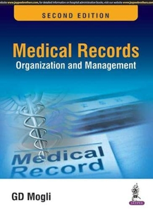 Medical Records Organization and Management (Guide to Health Records, Software, Insurance and Legal Professionals)