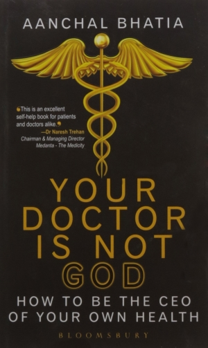Your Doctor Is Not God