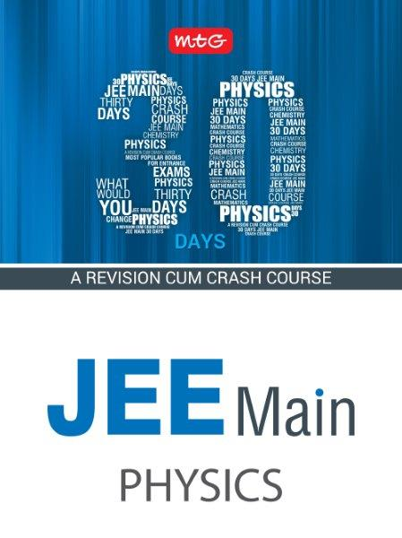 30 Days JEE main Physics - 30 Days Crash Course