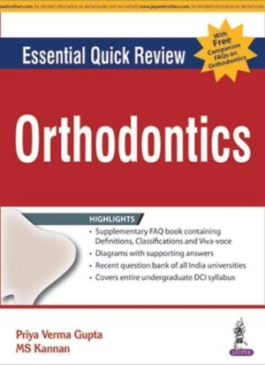 Essential Quick Review: Orthodontics (with FREE companion FAQs on Orthodontics)