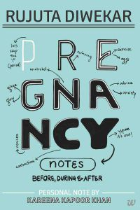 Pregnancy Notes: Before, During & After