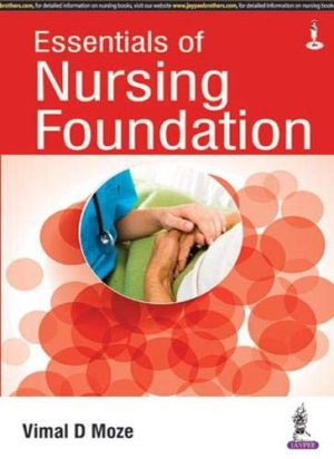 Essentials of Nursing Foundation