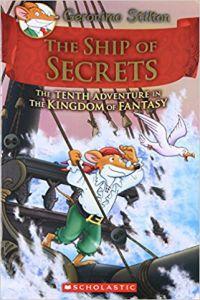 GERONIMO STILTON THE KINGDOM OF FANTASY#10 THE SHIP OF SECRETS