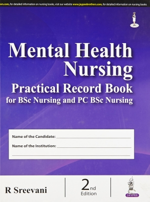 Mental Health Nursing Practical Record Book for BSc Nursing & PC BSc Nursing