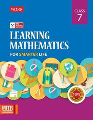 Class 7` Learning Mathematics for Smarter Life
