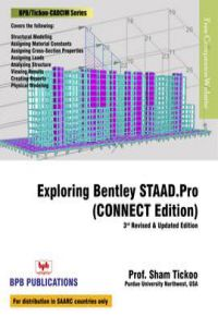 Buy Exploring bentley's staad pro connect edition  Written By Sham tickoo  at Best Price on Markmybook com