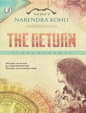 The Return Story of Kunti : Mahasamar-II